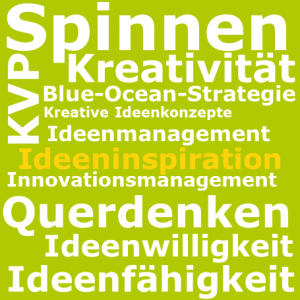 Ideeninspiration, Ideenfaähigkeit, Ideenwilligkeit, Innovationsmanagement, Ideenmanagement, Kreative Ideenkonzepte, Blue-Ocean-Strategie, KVP. Kreavtivität, Design Thinking, KVP, BVW