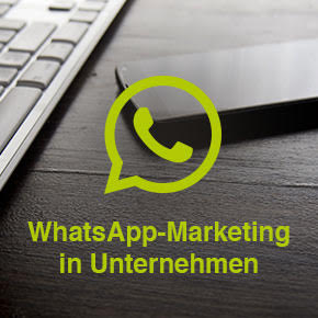 WhatsApp-Marketing in Unternehmen